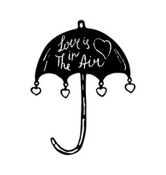 love is in the air quote hand drawn vector image