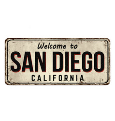 welcome to san diego vintage rusty metal sign vector image