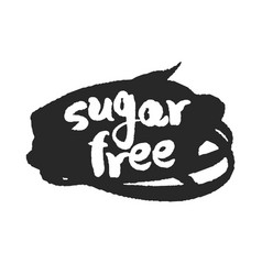 Calligraphy sugar free label on a black scribble vector