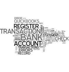 when quickbooks doesn t balance text word cloud vector image