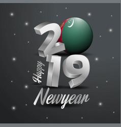 2019 happy new year turkmenistan flag typography vector
