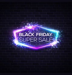 black friday design with neon light frame vector image