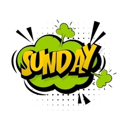 Comic green sound effects pop art Sunday week end vector image