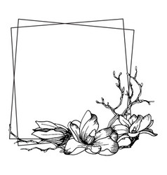 frame with magnolia flowers leaves and branches vector image