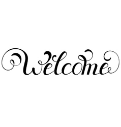 Inscription welcome on white background vector