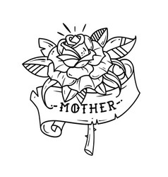 Tattoo red rose with ribbon and lettering mother vector