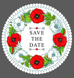 Hand drawn poppy save the date circle frame vector