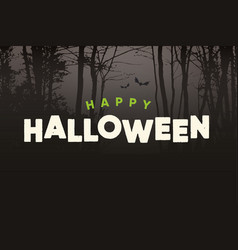 happy-halloween-title-logo-with-night-forest vector image vector image