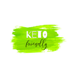 keto friendly lettering on hand paint green vector image
