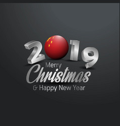 China flag 2019 merry christmas typography new vector