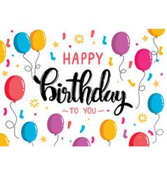 Happy birthday lettering hand drawn design vector