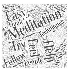 Easy meditation techniques Word Cloud Concept vector