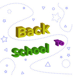 Welcome back to school with 3d typography vector