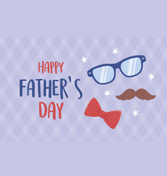 happy fathers day moustache glasses bow tie stars vector image