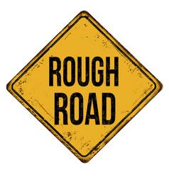 Rough road vintage rusty metal sign vector
