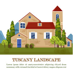 vintage house tuscany style landscape card vector image