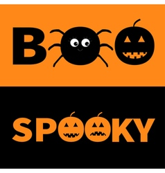 Word BOO SPOOKY text with smiling sad black vector