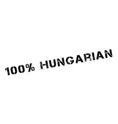 100 percent hungarian rubber stamp vector