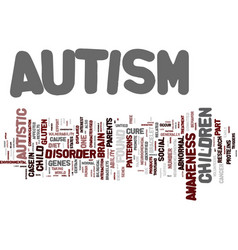 Autism the mystery text background word cloud vector