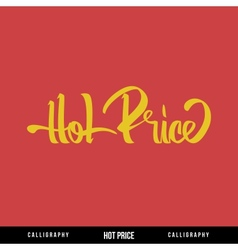HOT PRICE Lettering vector image vector image