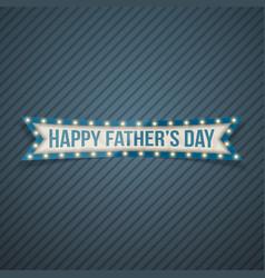 Happy fathers day festive ribbon vector