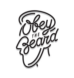 obey the beard typography print vintage vector image