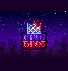 Fight club neon sign king ring logo in neon style vector
