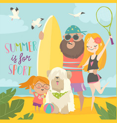 sporty family with dog on beach vector image