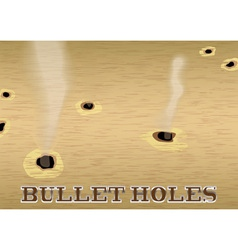 wood sign with smoking bullet holes vector image vector image