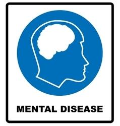 mental disease sign Mandatory vector image