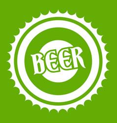 beer bottle cap icon green vector image vector image