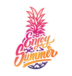 enjoy summer hand drawn lettering phrase on white vector image