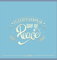 International day peace quote typographical vector