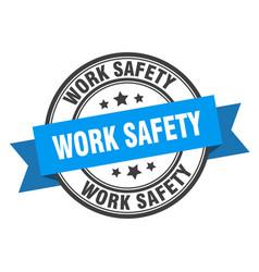 Work safety label work safety blue band sign work vector