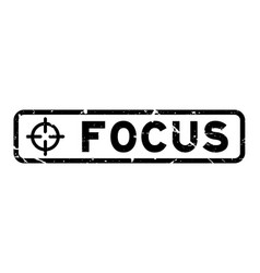 Grunge black focus word with scope icon square vector