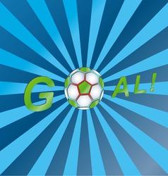 Shout a goal vector