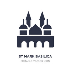 St mark basilica icon on white background simple vector