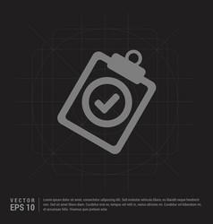 Check list icon - black creative background vector