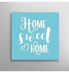 Sweet home sign vector image
