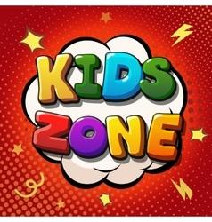 Kids zone banner design Children playground zone vector image