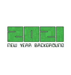 2021 circuit board year numbers vector image