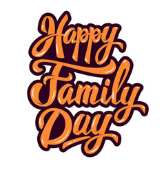 Happy family day design element for poster vector