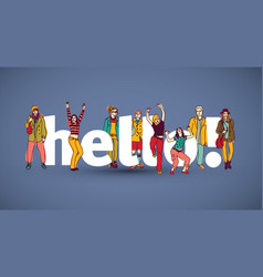 hello team group people sign vector image