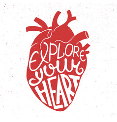 Explore your heart in anatomic heart on vintage vector