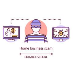 Home business scam concept icon unscrupulous drop vector