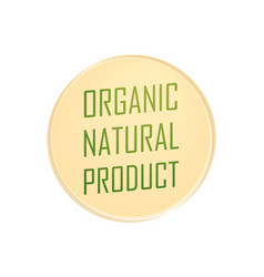 round emblem of organic natural product vector image