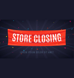 store closing banner sign sale red flag isolated vector image