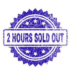 Grunge 2 hours sold out stamp seal vector