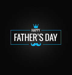 fathers day banner on black background vector image