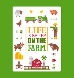 typography poster life is better on farm vector image
